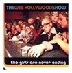 theweshollywoodshow thegirlsareneverending