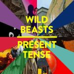 wildbeasts_presenttense